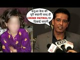 Crime Patrol Host Anup Soni's BEST Reply On Kashmiri Little Girl's SHOCKING Incident In Kathua