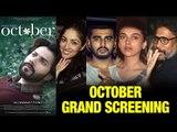 October Movie GRAND Screening | Varun Dhawan, Arjun Kapoor, Shoojit Sircar, Yami Gautam