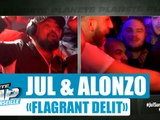 Jul & Alonzo Flagrant délit #PlanèteRap