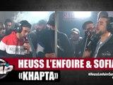 """[Exclu] Heuss L'enfoiré ft Sofiane """"Khapta"""" #PlanèteRap"""