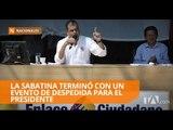 Al menos 10 mil personas asistieron a la última sabatina del presidente Correa