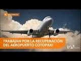 Siguen buscando la recuperación del aeropuerto de Latacunga - Teleamazonas