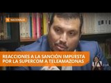 Existe rechazo a la sanción impuesta a Teleamazonas por la Supercom - Teleamazonas