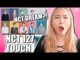 NCT 127 (엔시티 127) 'TOUCH' MV REACTION