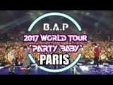 B.A.P PARTY BABY IN PARIS: FEEL SO GOOD