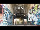 BTS (Bangtan Boys) - I NEED U - Dance Cover by Vx2 Crew