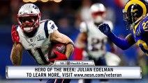 VA Hero Of The Week: Julian Edelman Wins Super Bowl LIII MVP Award