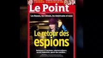 Le retour des espions : l'enquête du Point
