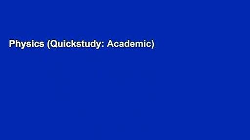 Physics (Quickstudy: Academic)