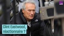 Clint Eastwood est-il réactionnaire ?
