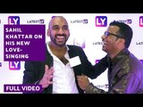 Sahil Khattar YouTube Superstar on His Bald & Sexy Look and His New Love-Singing!   Full Video