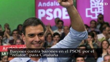 Barones contra barones en el PSOE por el relator para Cataluña