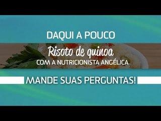 [AO VIVO] Como fazer risoto de Quinoa