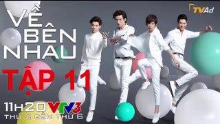 Ve Ben Nhau Tap 11 Ngay 13 2 2019 VTV3 Thuyet Minh Phim Dai