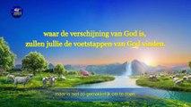 'De verschijning van God heeft een nieuw tijdperk gebracht' Nederlands