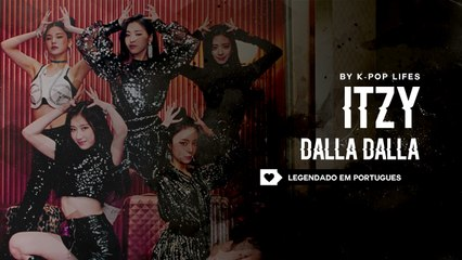 debut itzy dalla dalla legendado pt br