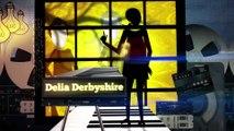 Absolute Genius   Delia Derbyshire   S1E5