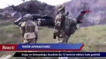 İçişleri Bakanliği:  72 terörist etkisiz hale getirildi