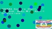 CHAKRA Centers Chart, Rainbow: Body-Mind-Spirit Connections