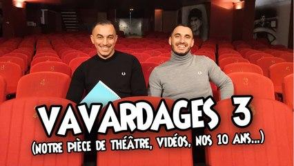 Ro et Cut - Vavardages 3 - Notre pièce de théâtre, nos 10 ans, vidéos...