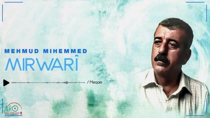 Mahmud Mihemed (مەحمود محمد) - Meqam(مقام)
