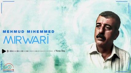 Mahmud Mihemed (مەحمود محمد) - Kiras Reş(کراس رەش)