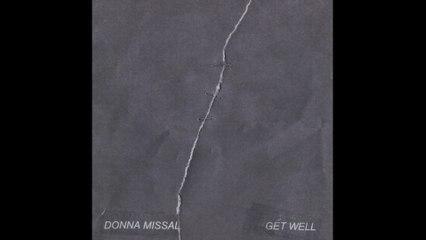 Donna Missal - Get Well