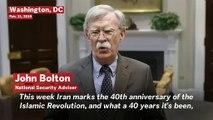 US National Security Advisor John Bolton's Message To Ayatollah Of Iran