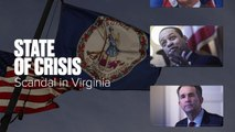 State of Crisis: Scandal in Virginia