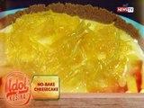 Idol sa Kusina: No-bake Cheesecake