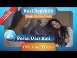 Ruri Repvblik feat Cynthia Ivana - Pesan Dari Hati (Official Video Lyric)