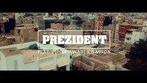 Natty Jean Ft. Didier Awadi & Gaston - Prezident [Official Video]