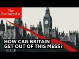 How can Britain fix Brexit?   The Economist
