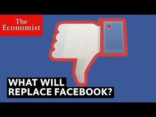 What will replace Facebook? | The Economist
