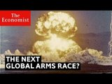 The next global arms race?   The Economist