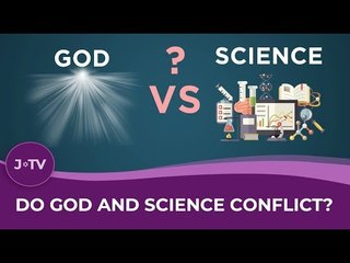 Do God and Science conflict?