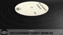 Sisko Electrofanatik - X-Identify (Original Mix) - Official Preview (Autektone Records)