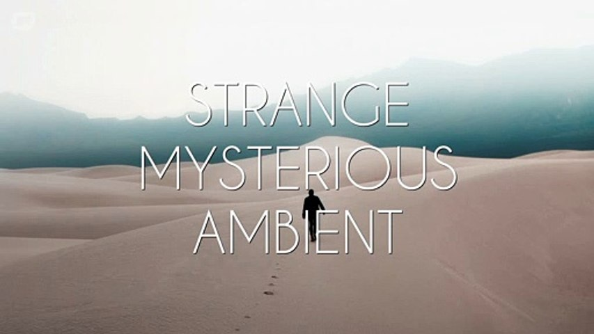 Background Music For Strange and Mysterious Videos, Movies or Trailers