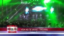 Yaguaru - Vida No Te Vayas