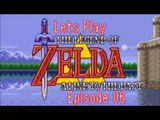 Lets Play - The Legend of Zelda - A Link to the Past - Episode 06 - Hyrule Castle