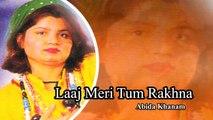 Abida Khanam - Laaj Meri Tum Rakhna - Islamic Videos