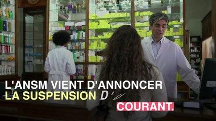 _Suspension du médicament à cause d'un risque cardiaque