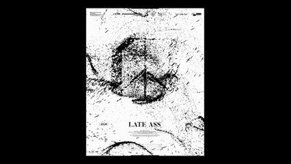 lophiile - Late Ass