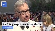 Paul Feig  Will Produce 'False Alarm' With Universal