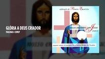 Pequenos Cantores da Paróquia Nossa Senhora Refúgio dos Pecados - Glória a Deus Criador - (Playback)