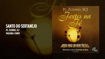 Padre Zezinho, scj - Santo do sertanejo - (Playback)
