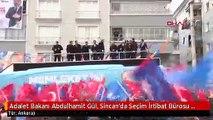Adalet Bakanı Abdulhamit Gül, Sincan'da Seçim İrtibat Bürosu Açılışına Katıldı