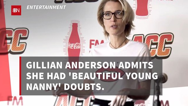 Gillian Anderson Would Not Hire A Beautiful Young Nanny