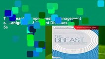 The Breast: Comprehensive Management of Benign and Malignant Diseases, 5e