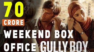 Gully Boy Weekend Box Office | Ranveer Singh | Alia Bhatt | Zoya Akhtar